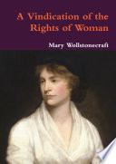 the problems of women as described in a vindication of the rights of women Download the app and start listening to a vindication of the rights of men often described as one gets a much harsher view of the problems women faced.