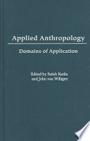 applied anthropology domains of application essay Academic catalog home academic students to enter the expanding job market in applied anthropology and practice and that uses each domain to explore and.