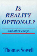 Thomas Sowell - Is Reality Optional?