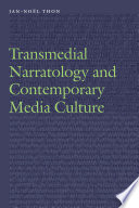 Transmedial Narratology and Contemporary Media Culture
