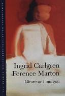 Lärare av imorgon; Ingrid Carlgren; Ference Marton ; 2001