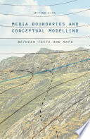 Media Boundaries and Conceptual Modelling: Between Texts and Maps
